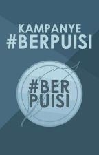 Kampanye #Berpuisi by kannanpan