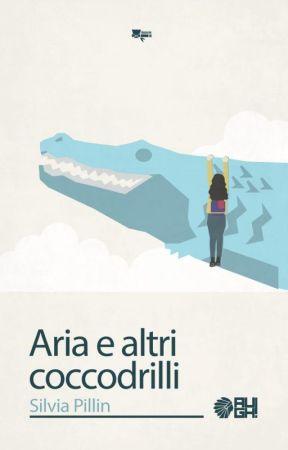 Aria e altri coccodrilli by azzurropillin