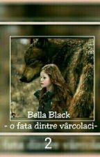 Bella Black- o fată dintre vârcolaci - by lupisoralb