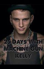 25 Days With Machine Gun Kelly by PaigeBraniff