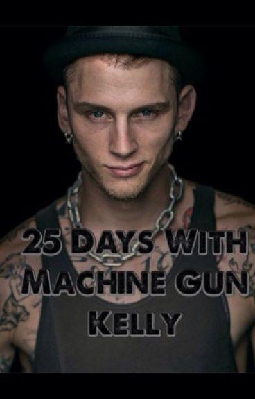 25 Days With Machine Gun Kelly