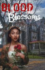 Blood Blossoms by curls_n_curves