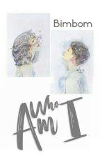 Who Is Me? by pebiaulia