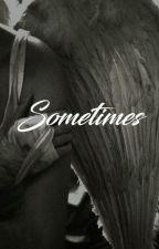 Sometimes  // kaisoo by delabisenoire