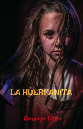 LA HUERFANITA © by George-Little