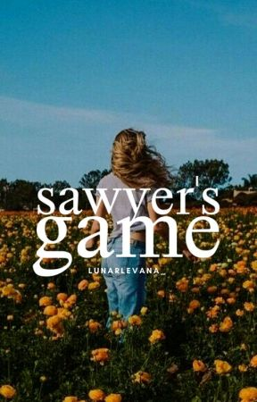 Sawyer's Game by lunarlevana_