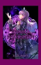 Zymeth Academy Of Magic [On-Going] by kyle_mark