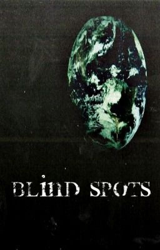Blind Spots by PetalsAndThorns