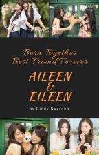Aileen & Eileen by CindyNugroho