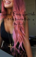 Saved from Suicide (One Direction fanfic) by beccerr