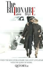 The Billionaire Love Style (SLOW UPDETE) by QStory21