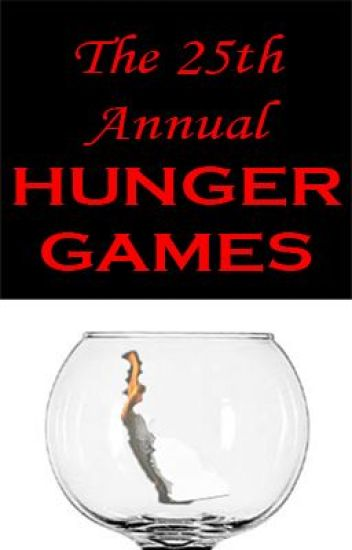 The 25th Annual Hunger Games