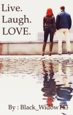 Live. Laugh. LOVE. - A Romanogers fanfiction by Black_Widow143
