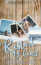 Restart My Heart by rageynerd