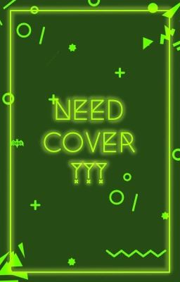 [ Need Cover ? ]