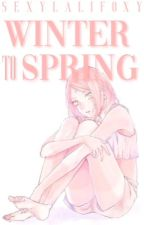 WINTER TO SPRING || DISCONTINUED by _sexylalifoxy_