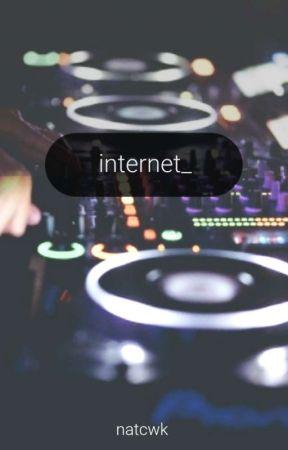 internet || edm  by natcwk