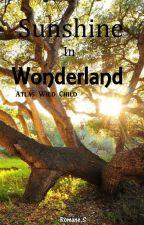 Sunshine In Wonderland - Atlas Wild Child by Romane_Sml