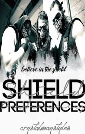 WWE THE SHIELD PREFERENCES  by crystalmaystyles