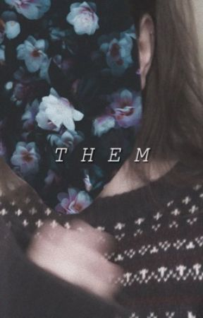 Them [ Wyatt Oleff ] [ SMU ]  by annpirvu