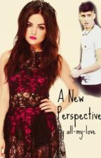 A New Perspective (One Direction Fanfic) (Completed & Edited) by all-my-love