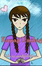 Kapag Umibig by weirdgirlintown