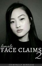 Female Face Claims 2 by -criminally-mindless