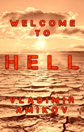 Welcome to Hell by VladimirAmikov