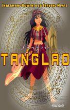 TANGLAO by Fangsie