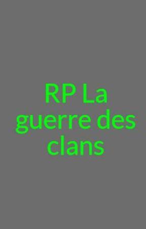 RP La guerre des clans by FlammesDeLespoir