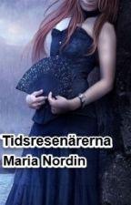 Tidsresenärerna (Bok 1) by MariaNordin
