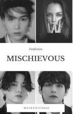 Mischievous (M/🔞) [FF BTS SUGA / Min Yoongi] by Sugarvit