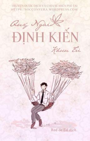[ĐM] Quý Ngài Định Kiến (Full) by nhadamvera