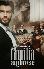 Familia Ambrose by Akenndra