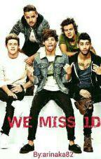 we miss 1D by arinalove_1d