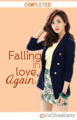 Falling in Love, Again. (REVISING)