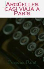 Argüelles casi viaja a París by PerseusRoig