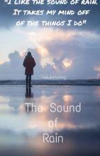 The Sound of Rain  by JamfulKookie