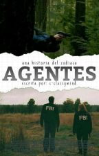 Agentes ; Zodiaco. PROXIMAMENTE. by h-honey