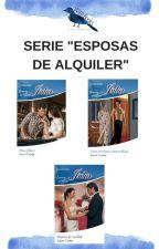 "Serie ""Esposas de Alquiler"" - Susan Crosby by WithBooksvmv"
