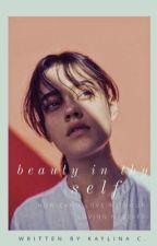 Beauty In Thy Self by kayxcxxo
