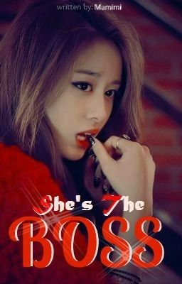 She's The Boss [ONHOLD]