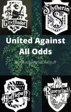 United Against All Odds | Harry Potter AU by ThatGirlWhoLikeStuff
