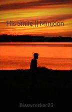 His Smile || Minjoon by Biaswrecker23