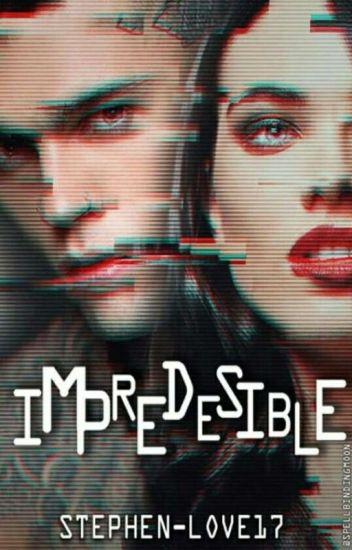 Impredecible [S.J] #0 [PAUSADA]