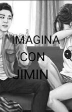 IMAGINA CON ♡JIMIN♡ by chimchiminlovep