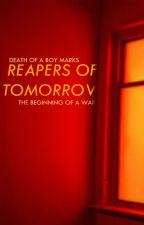 REAPERS OF TOMORROW (NANOWRIMO 17) by vindorous