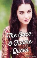 The Once & Future Queen (3) by 20aimeel15