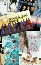 Need A Girl Series  by Shelfa22