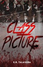 Class Picture (Published Under Cloak Pop Fiction) by FakedReality